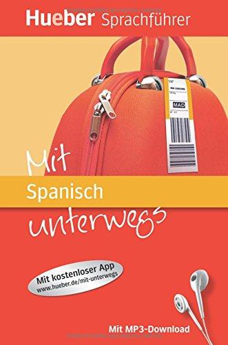 Preisvergleich Produktbild Mit ... unterwegs: Mit Spanisch unterwegs: Buch mit MP3-Download