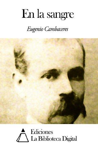 En la sangre por Eugenio Cambaceres
