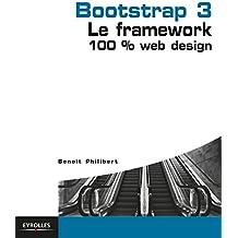 Bootstrap 3: Le framework 100% Web Design