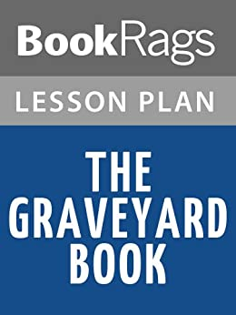 the graveyard book essay Short-answer questions • background information • vocabulary in context •  multiple-choice test • essay questions • literary terms the graveyard book by  neil.