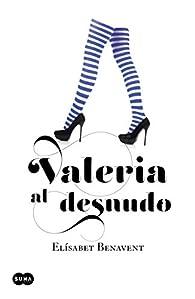 Valeria al desnudo par Elísabet Benavent