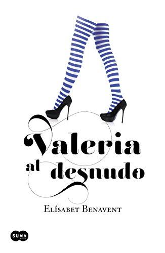 Valeria al desnudo (Saga Valeria 4) por Elísabet Benavent