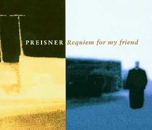Zbigniew Preisner : Requiem for my Friend