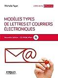 Modèles types de lettres et courriers électroniques (CD-rom inclus)...
