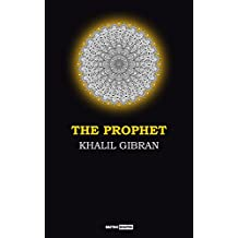 The Prophet: (Annotated)(Biography)(Illustrated) (English Edition)