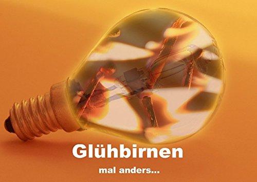 gluhbirnen-mal-anders-posterbuch-din-a4-quer-gluhbirnen-die-zum-teil-ohne-energiequelle-farbig-leuch
