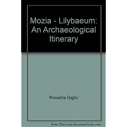 Mozia Lilibeo. Un Itinerario Archeologico. Ediz. Inglese