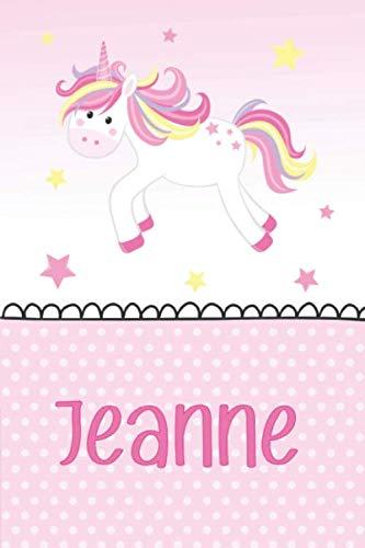 Jeanne: Noms Personnalisé Carnet de notes / Journal pour les filles et les femmes.Accessoires de licorne , cadeau original anniversaire femme licorne journal / carnet