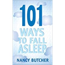 101 Ways to Fall Asleep by Nancy Butcher (2002-08-05)
