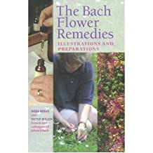 [(Bach Flower Remedies Illustrations And Preparations)] [Author: Nora Weeks] published on (March, 2005)