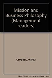 Mission and Business Philosophy (Management Readers)