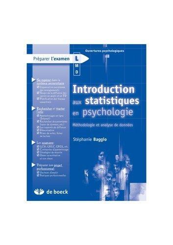 Introduction aux Statistiques en Psychologie Mthodologie et Analyse de Donnees de Stphanie Baggio (14 septembre 2010) Broch