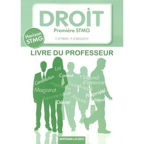 Droit 1e STMG Horizon : Livre du professeur by Yvon Le Fiblec (2014-07-08)