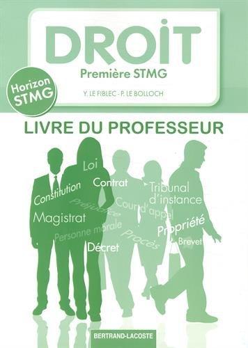 Droit 1e STMG Horizon : Livre du professeur by Yvon Le Fiblec (2014-07-08) par Yvon Le Fiblec;Philippe Le Bolloch