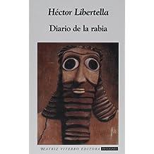 Diario De La Rabia / Diary of Anger (Ficciones / Fictions)