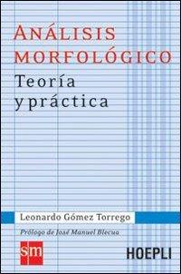 Análisis morfológico. Teoría y práctica (Grammatiche)