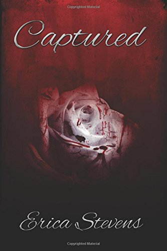 Captured: Book one The Captive Series: Volume 1