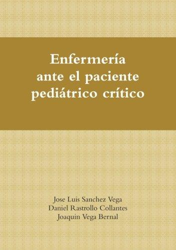 Enfermeria Ante El Paciente Pediatrico Critico