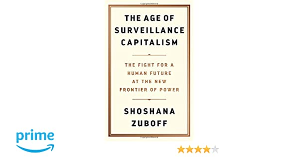 Amazon Fr The Age Of Surveillance Capitalism The Fight