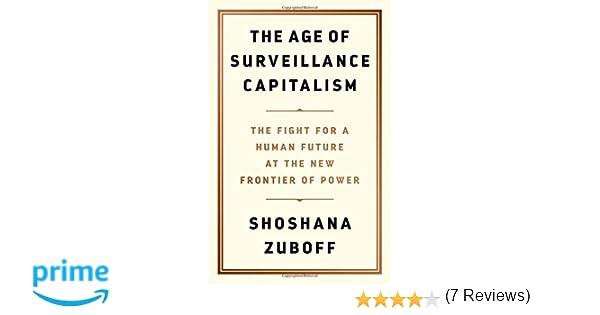 assolutamente alla moda negozio di sconto migliore vendita The Age of Surveillance Capitalism: The Fight for a Human Future ...