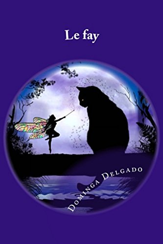 Le Fay (Fairy Tales nº 1) par Dominga Delgado