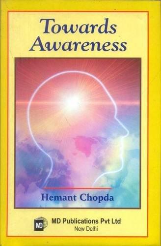 Towards Awareness di Hemant Chopda