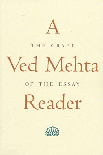 [A Ved Mehta Reader: The Craft of the Essay] (By: Ved Mehta) [published: September, 1998]