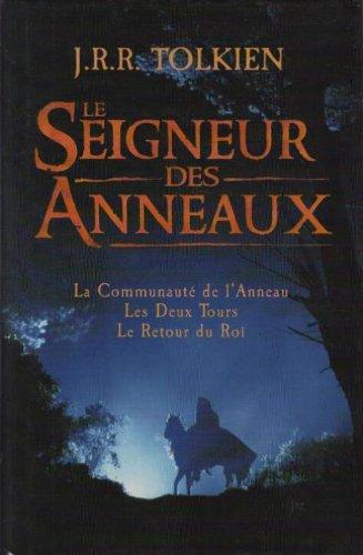 LE SEIGNEUR DES ANNEAUX par J.R.R. TOLKIEN
