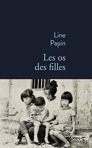 Les os des filles par  Line Papin