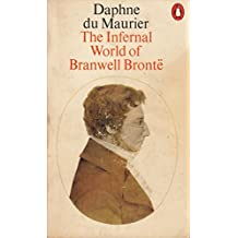 The Infernal World of Branwell Bronte