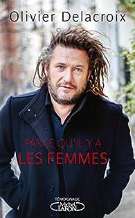 Olivier Delacroix Et Sa Femme