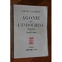 Agonie de l'Indochine 1953-1954 .