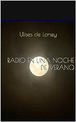 Radio en una noche de verano