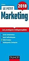 Le petit Marketing 2018 - 8e éd. - Les pratiques indispensables par Houver