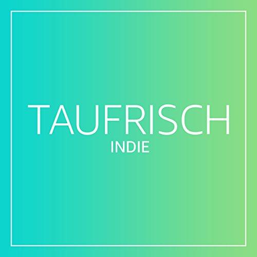 taufrisch-indie
