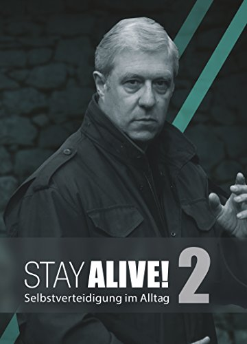 Stay Alive!...
