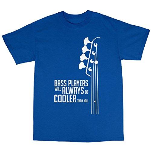 Bass Guitar Players Are Cool T-Shirt 100% Baumwolle Königsblau
