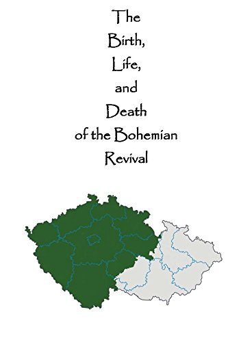 The Birth Life And Death Of The Bohemian Revival