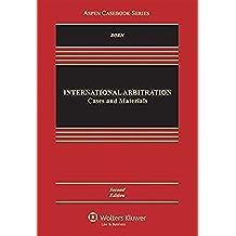 International Arbitration: Cases and Materials (Aspen Casebook)
