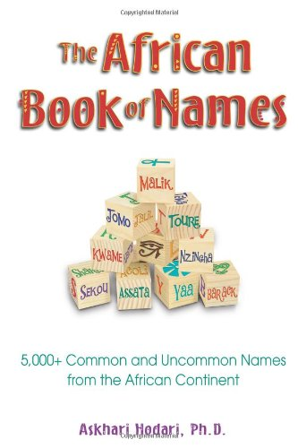the-african-book-of-names-5000-common-and-uncommon-names-from-the-african-continent-4000-common-and-