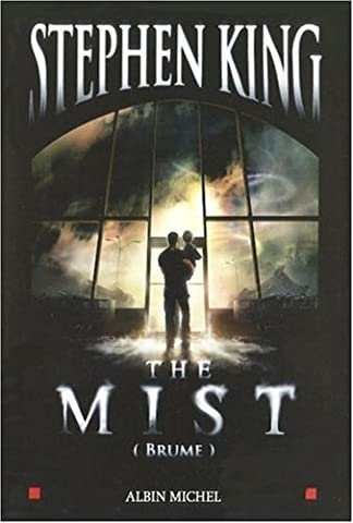 The Mist Stephen King - The Mist (Brume
