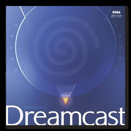L'histoire de la Dreamcast - Classic edition