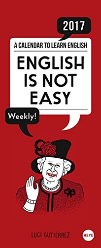 English is not easy 2017 Wochenplaner: A Calendar to learn English