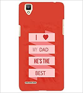 PrintDhaba Dad Quote D-1173 Back Case Cover for OPPO F1 (Multi-Coloured)