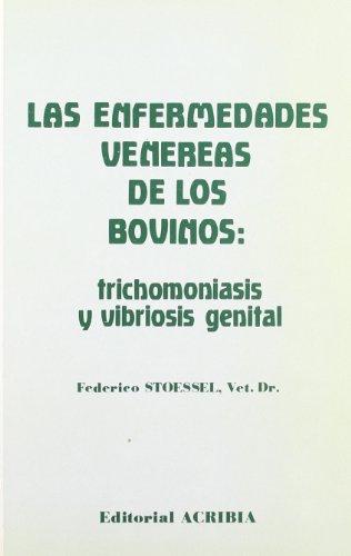 Enfermedades venéreas de los bovinos por Federico Stoessel