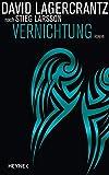 Vernichtung: Roman (Millennium, Band 6) von David Lagercrantz