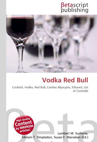 Vodka Red Bull: Cocktail, Vodka, Red Bull, Cardiac Myocytes, Ethanol, List of Cocktails