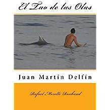 Juan Martin Delfin: El Tao de las Olas