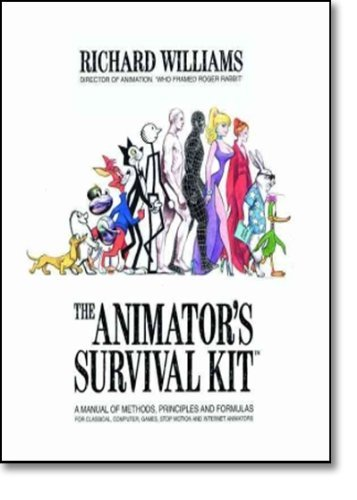 The Animator's Survival Kit: A Working Manual of Methods, Principles and Formulas for Computer, Stop-motion, Games and Classical Animators (Applied Arts) by Williams, Richard E. (November 5, 2001) Paperback