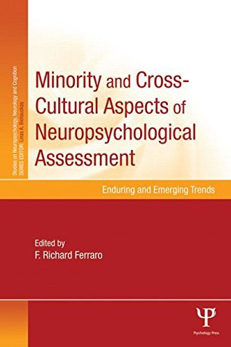 Minority and Cross-Cultural Aspects of Neuropsychological Assessment: Enduring and Emerging Trends (Studies on Neuropsychology, Neurology and Cognition) (2015-08-03)